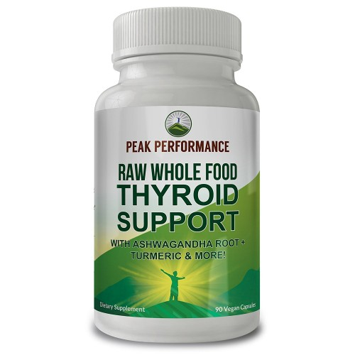 Raw Whole Food Thyroid Support Supplement By Peak Performance. 90 Vegan Capsules With Organic Kelp, Ashwagandha Root, Turmeric, Iodine. For Healthy Thyroid Hormone Function, Metabolism, Energy, Focus